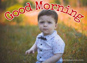 Cute baby boy good morning images in hd for whatsapp dp