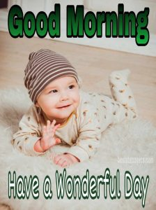 Good morning with beautiful baby smile quotes and picture for friends