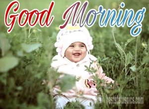 Good morning baby playing image with nature