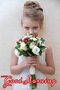 Beautiful Little girl with flowers picture and good morning wishes