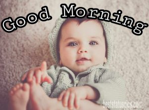 Good morning wishes with cute baby picture for Whatsapp DP
