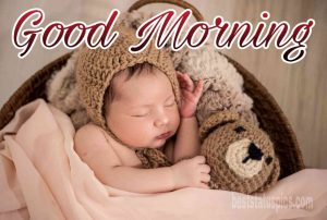 Beautiful good morning wishes with sleeping baby and teddy bear image for Whatsapp