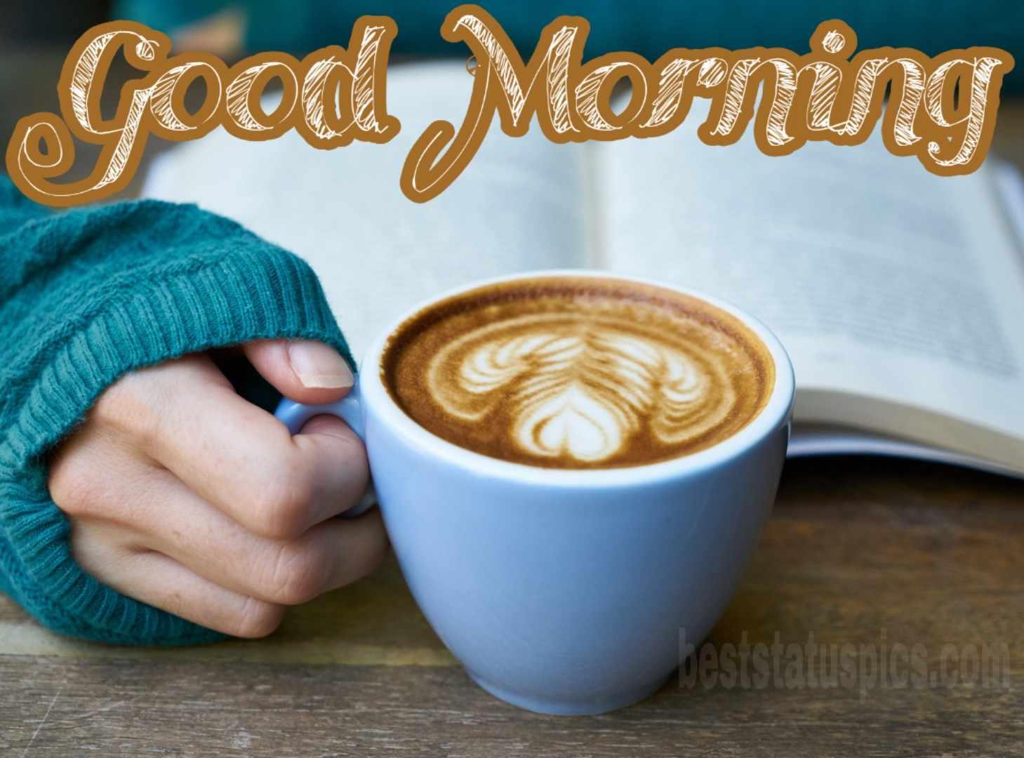 Good morning coffee mug with love for Whatsapp DP