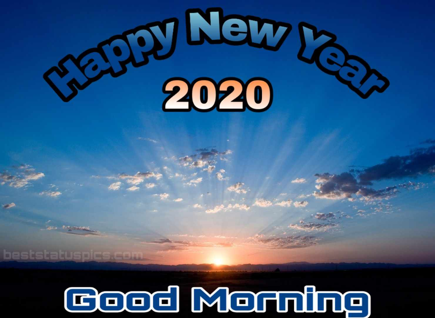 Good morning happy new year 2020 for friends