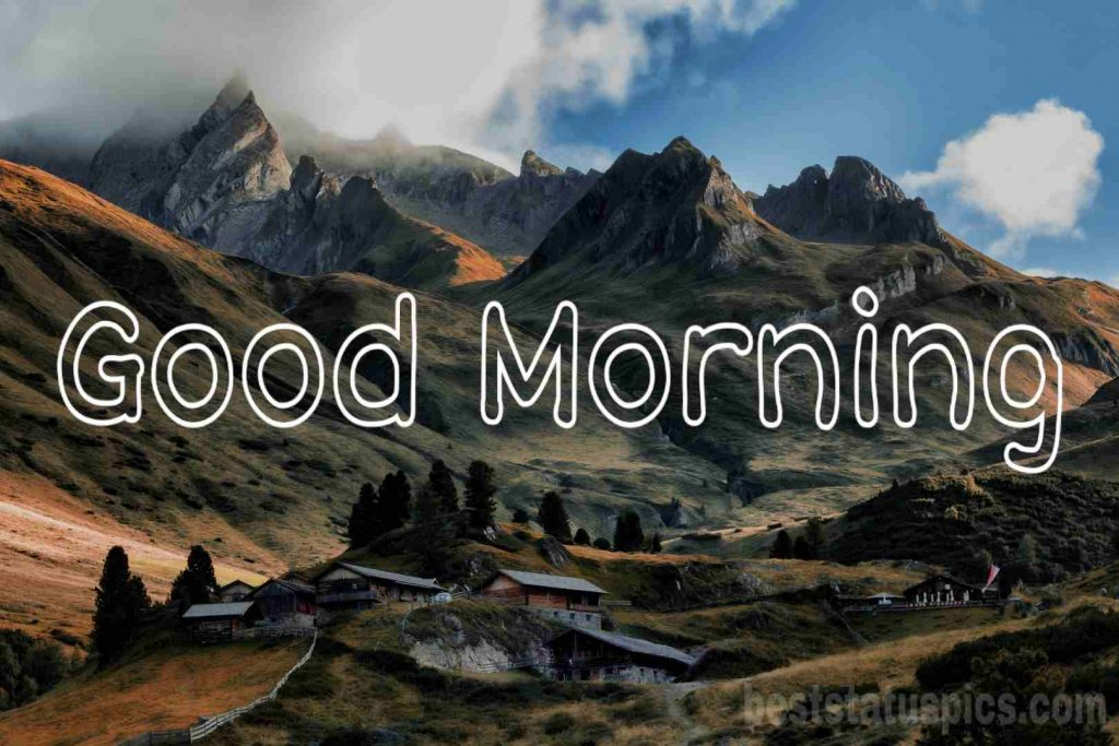 Mountain good morning images
