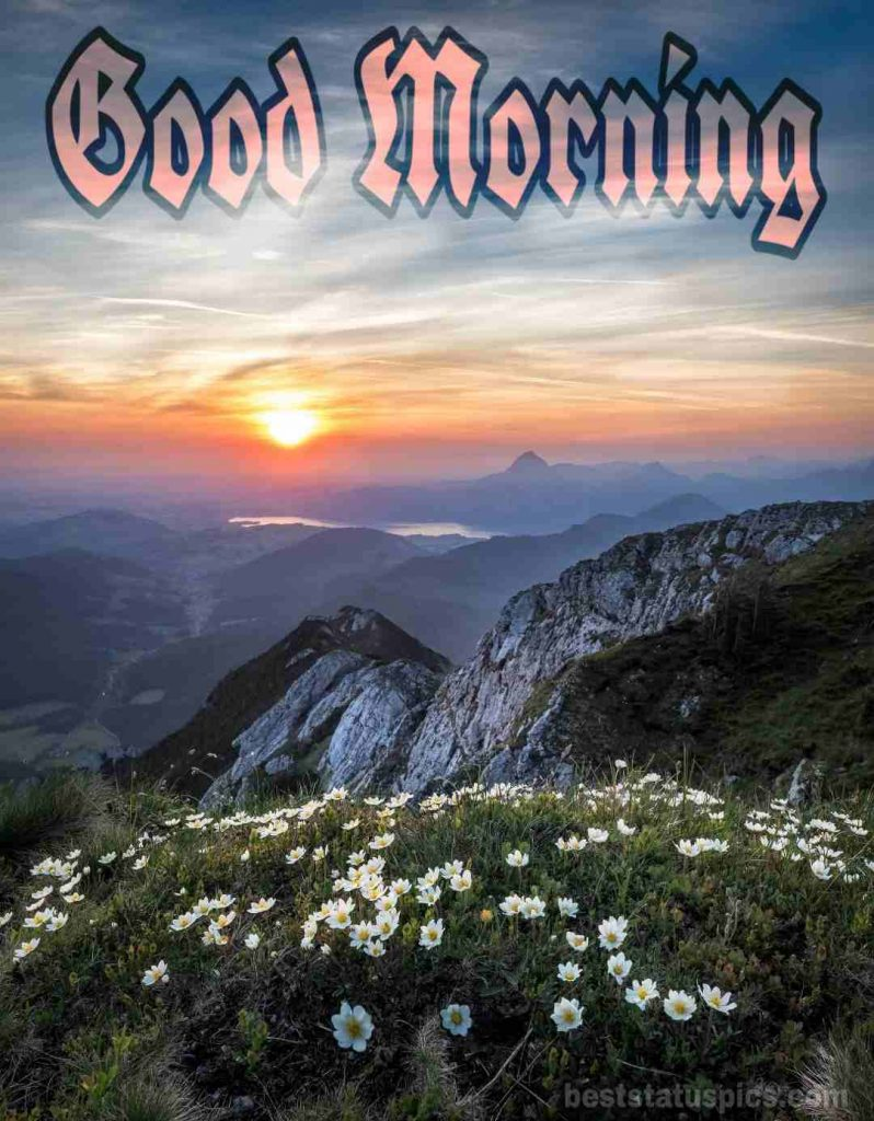 Good morning mountain pictures