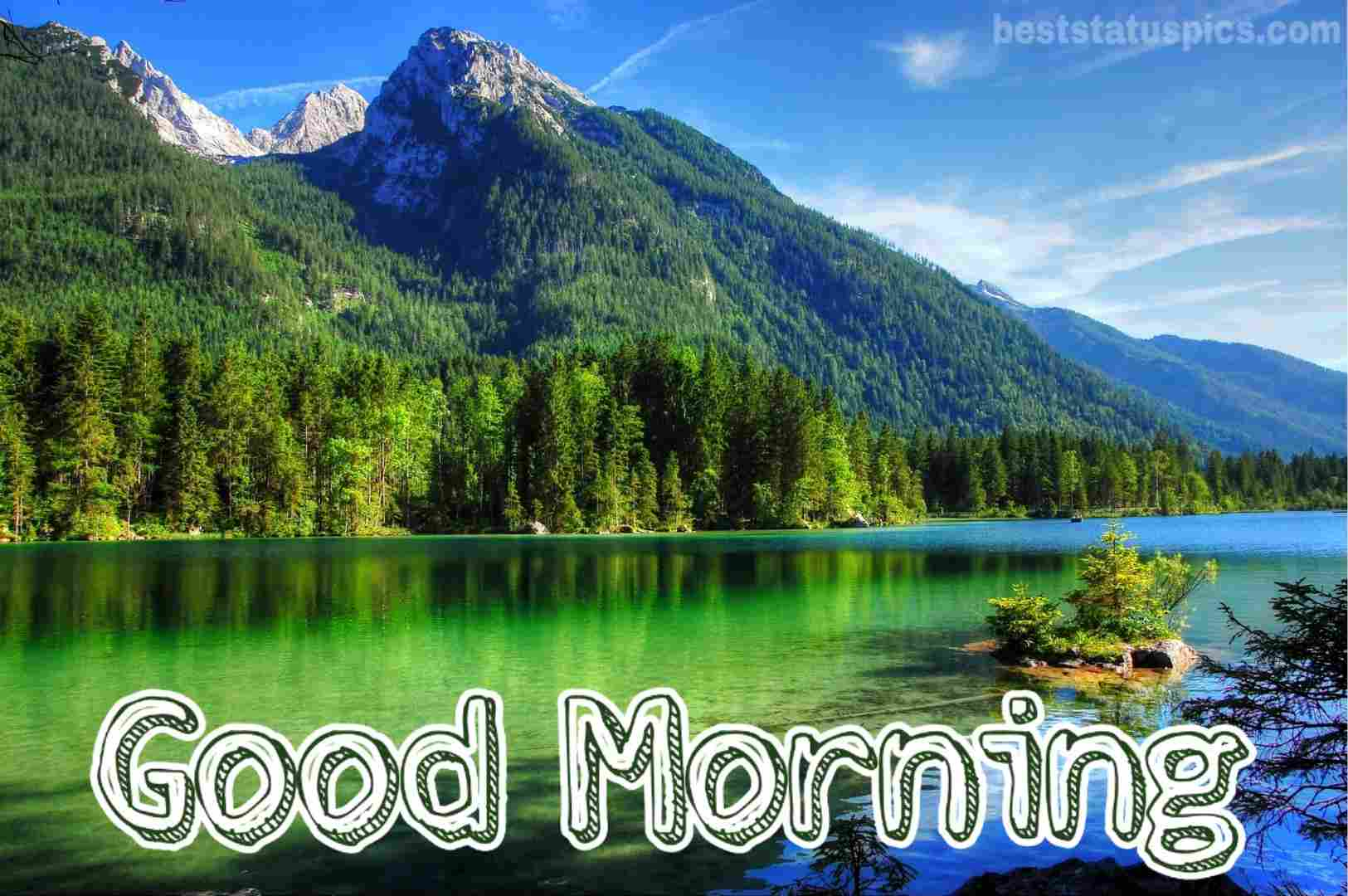 Beautiful Good Morning Mountain Hd Images 2020 Best Status Pics