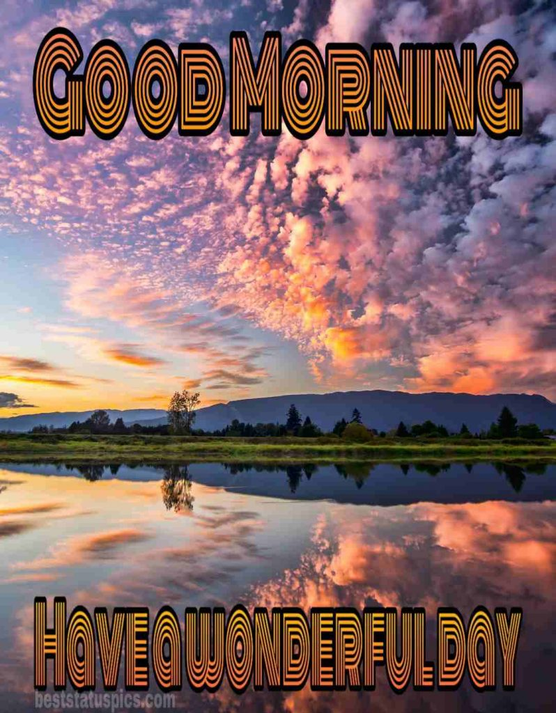 Good morning sunrise message picture