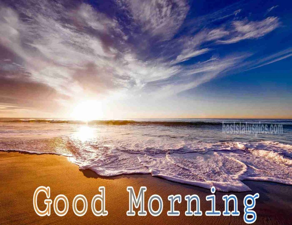 Good morning images with sunrise for whatsapp dp