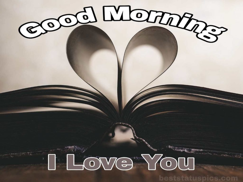 Good morning I love you image for WhatsApp DP