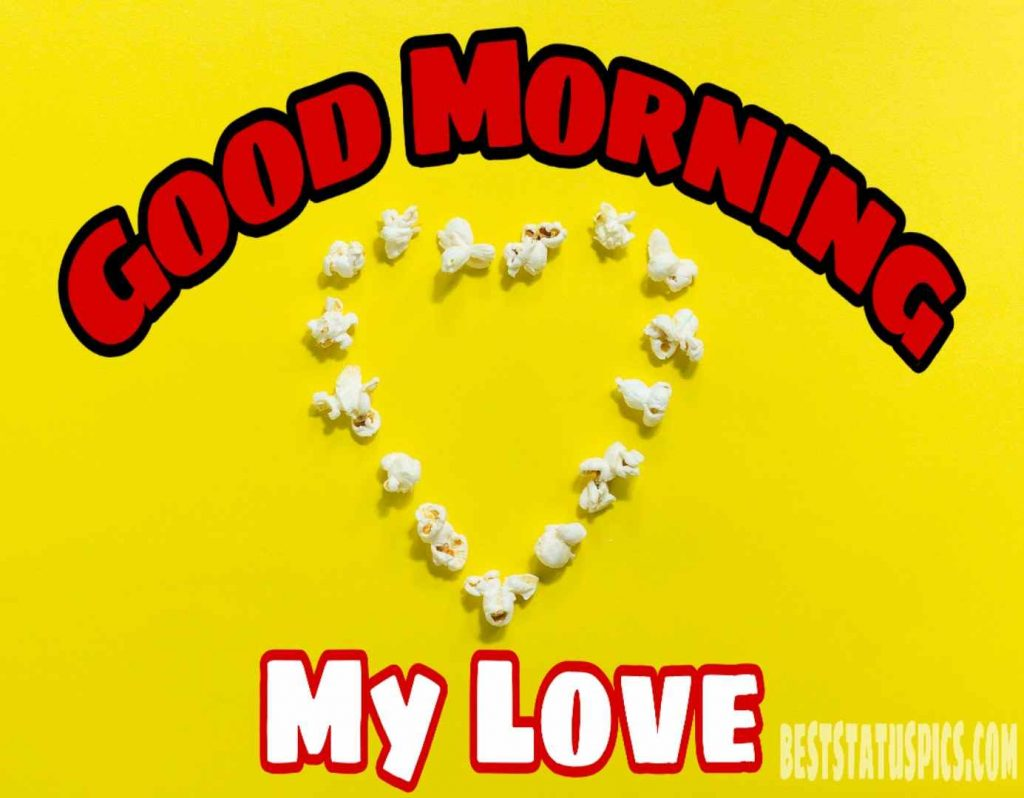 Good morning my love image for boyfriend