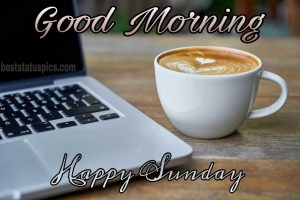 Good morning happy sunday with coffee image