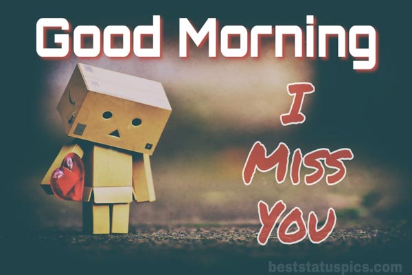Good morning i miss you featured image