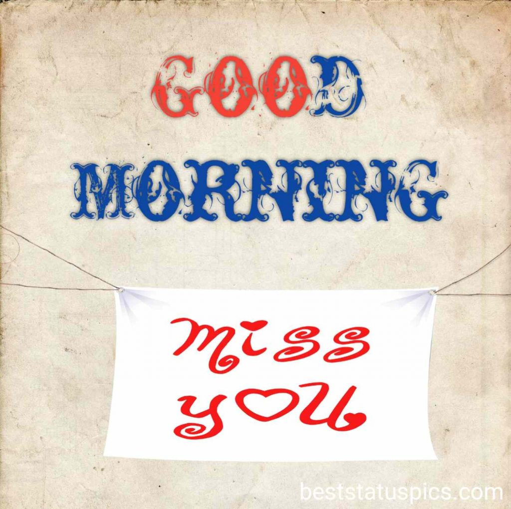 Good morning with miss you HD image