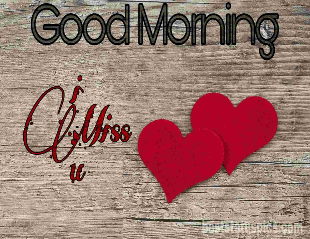 Good morning missed with love image