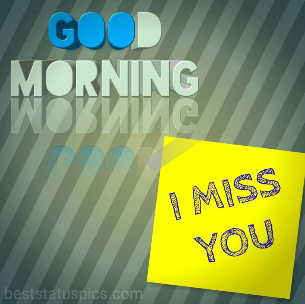 Good morning i miss you quote