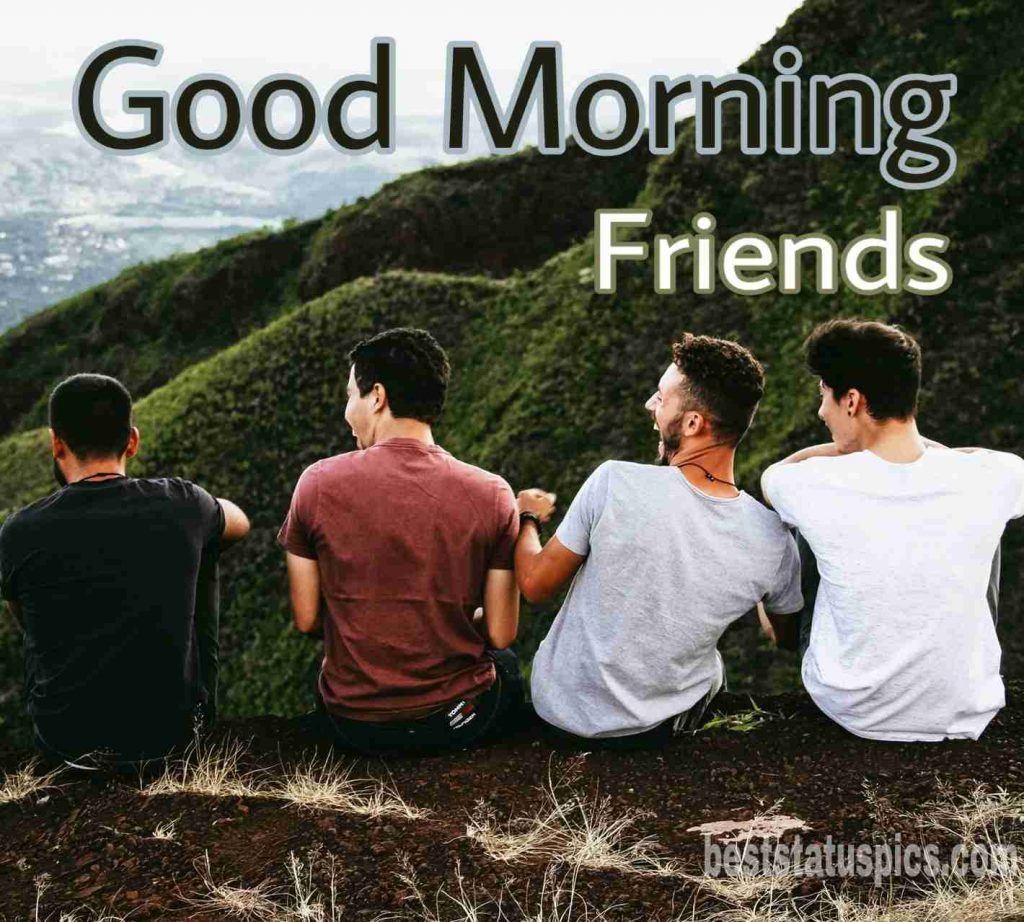 Beautiful good morning friends images