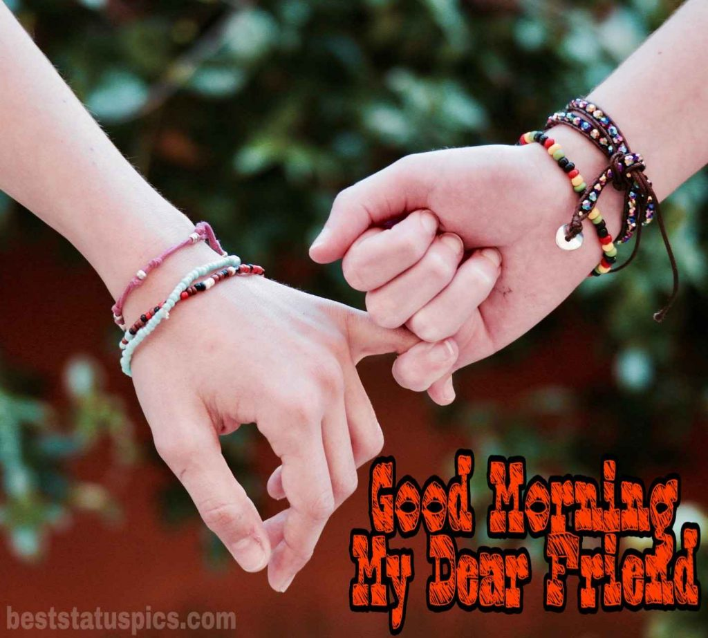 Good morning my dear friend images