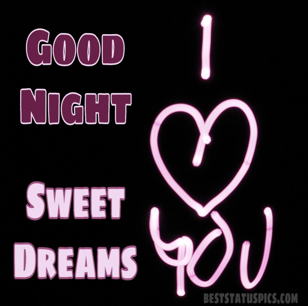 Good night sweet dreams and I love you images