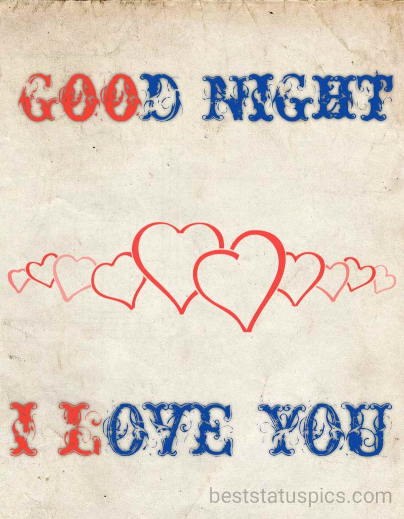 Good night I love you pic