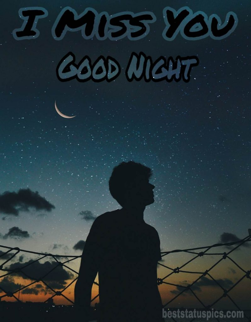 I miss you good night message for her