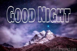 Good night wish with mountain and nature image