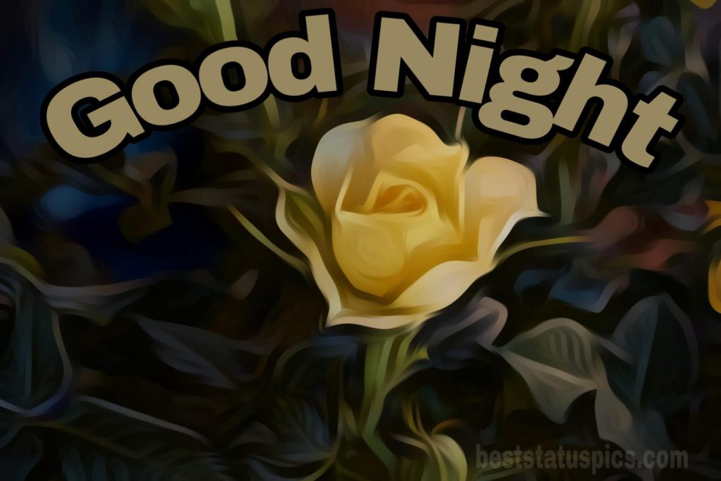 Good night yellow rose images