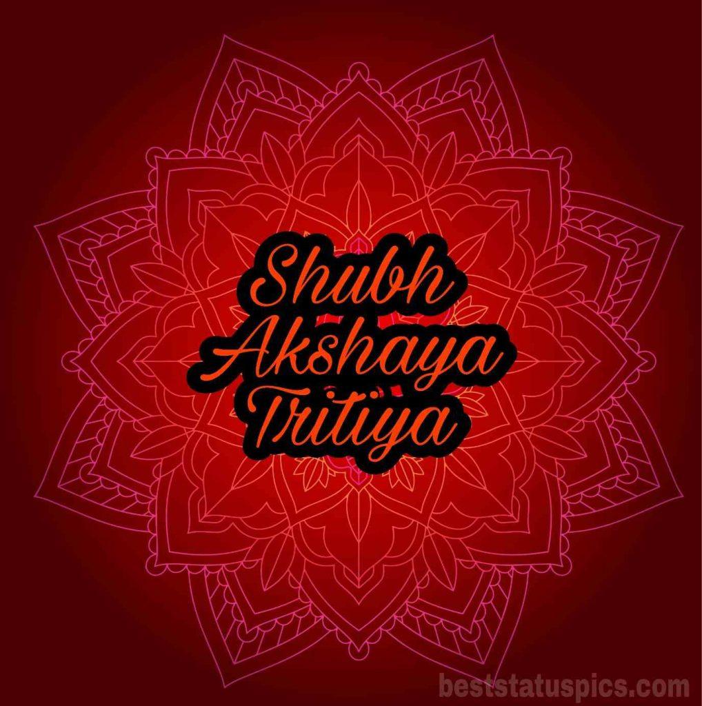Happy shubh akshaya tritiya images 2021