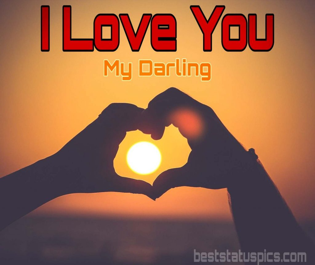 i love you darling dp for whatsapp