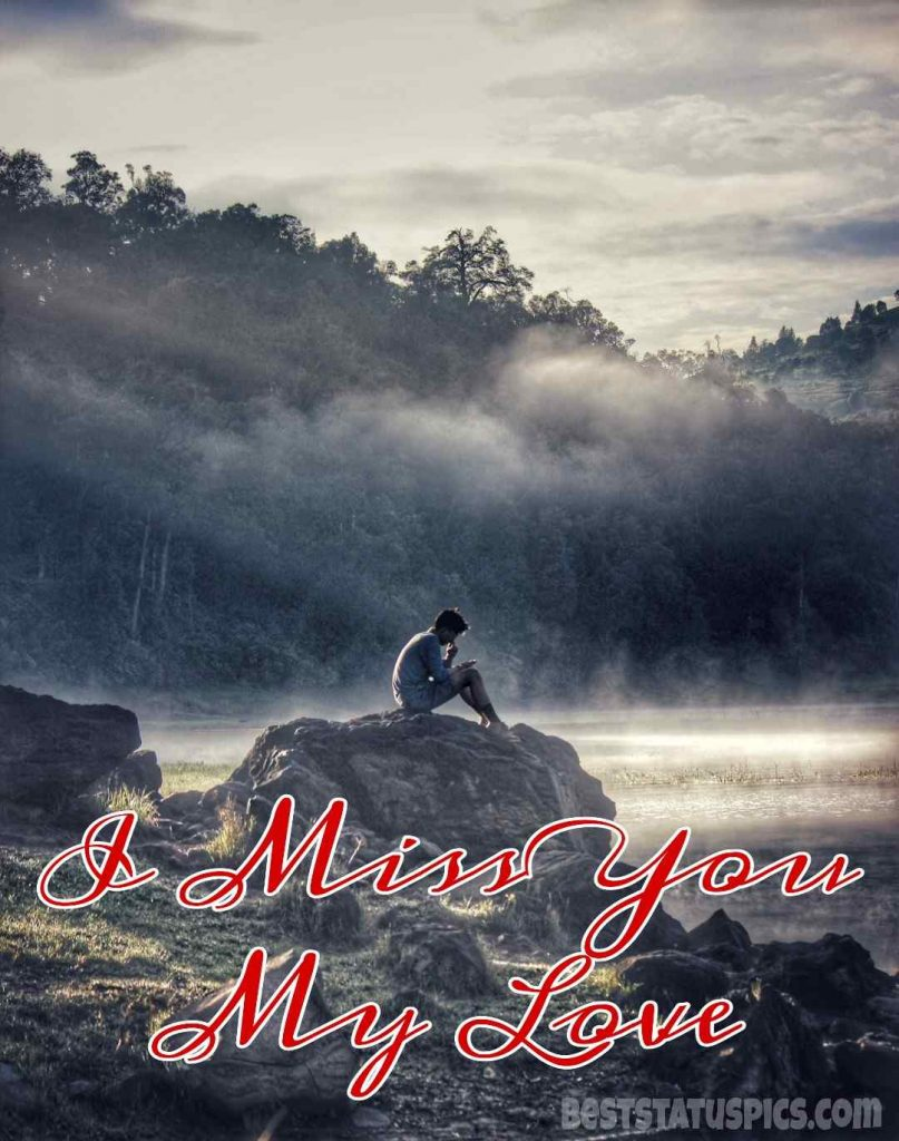 i miss you my love images hd