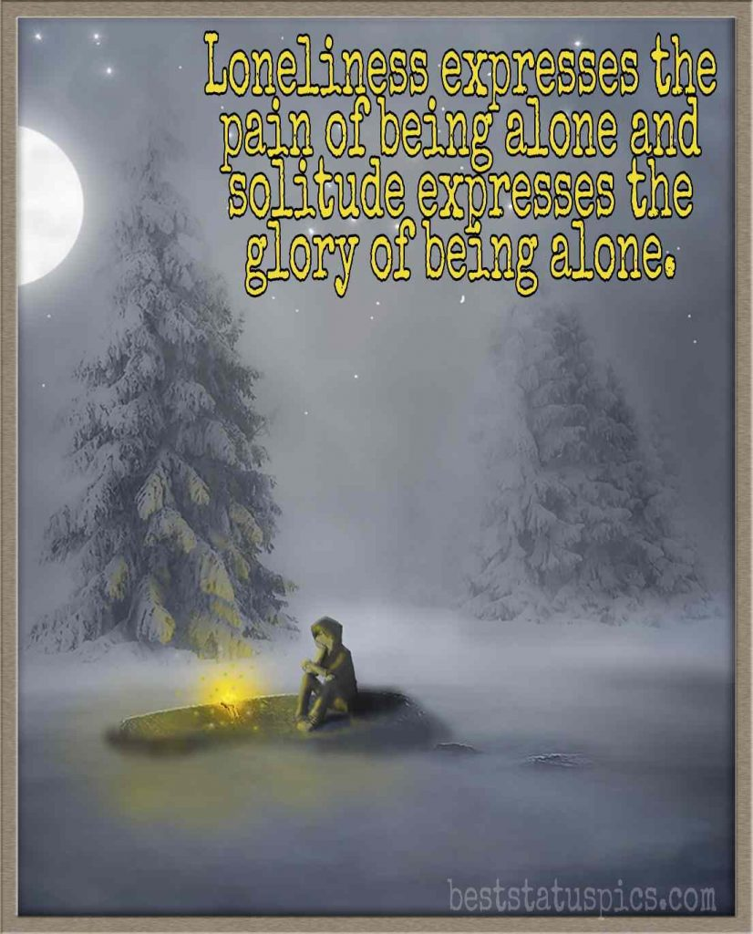 Loneliness quote for sad alone boys