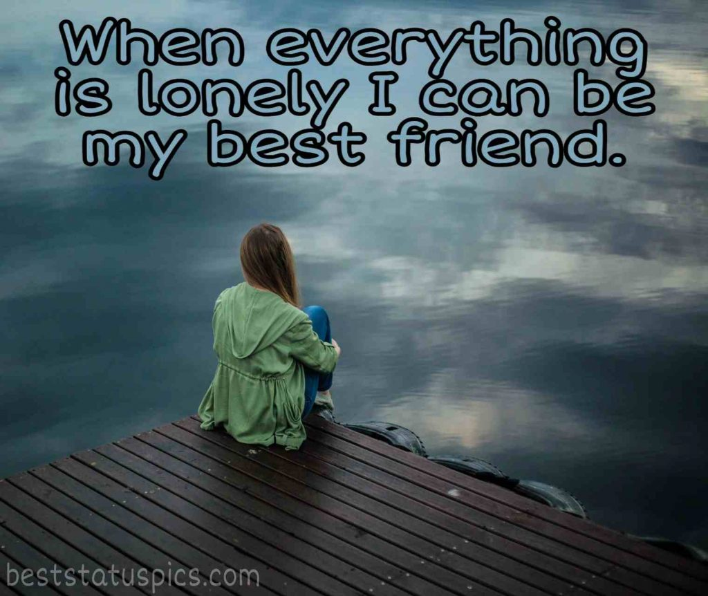 Forever alone quote for girl