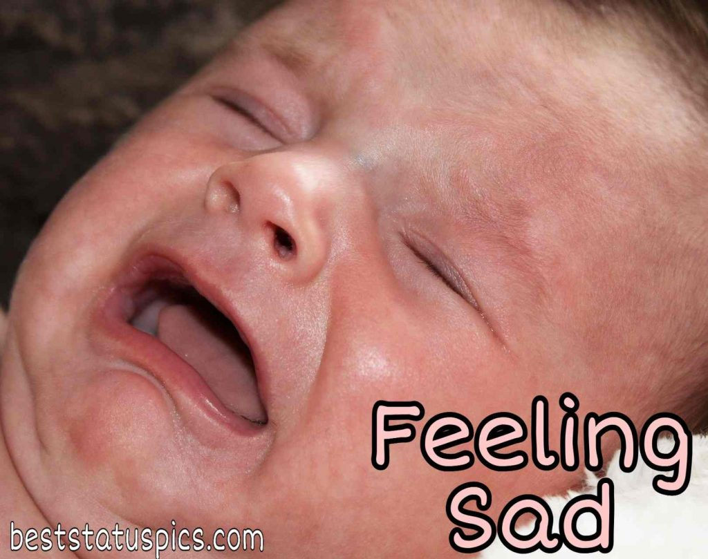 DP for feeling sad quotes with cute baby crying