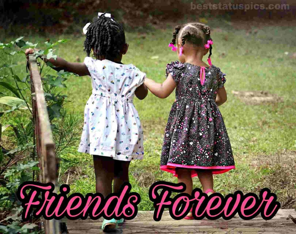 friends forever images, status, whatsapp dp with baby child girls