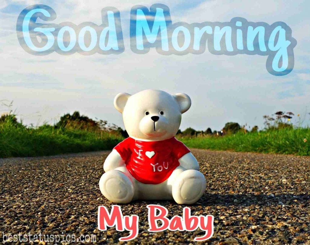 good morning my baby image with teddy bear for cute girlfriend