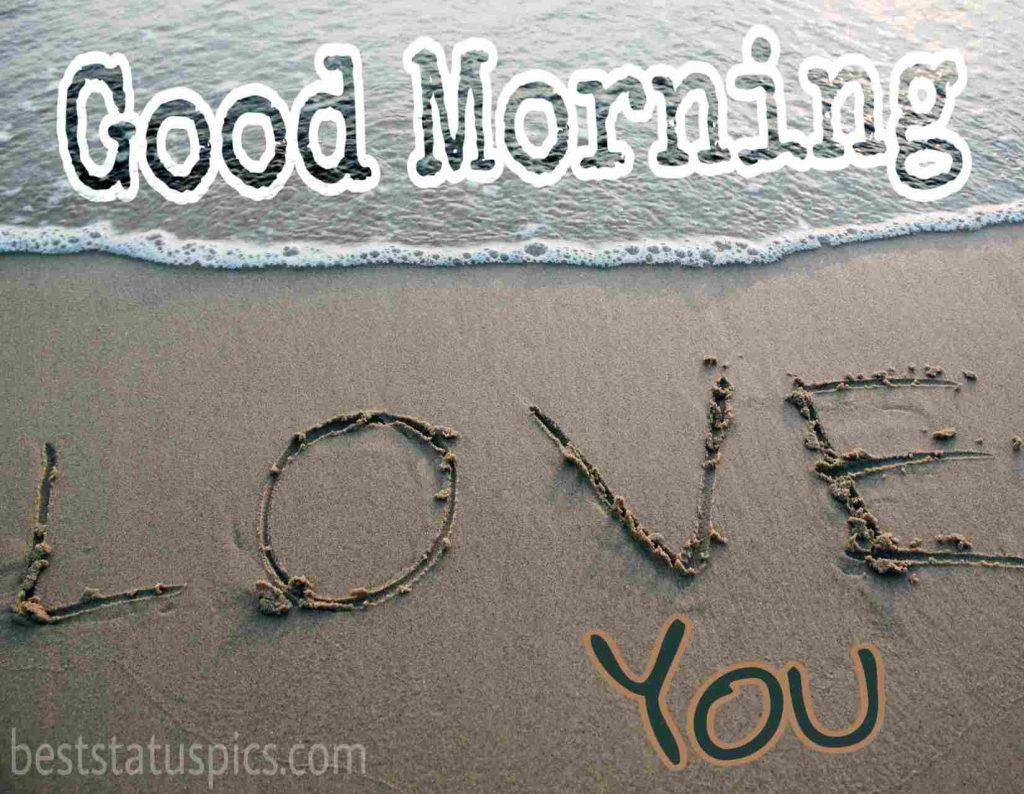 good morning love you in sea beach image for girlfriend in english