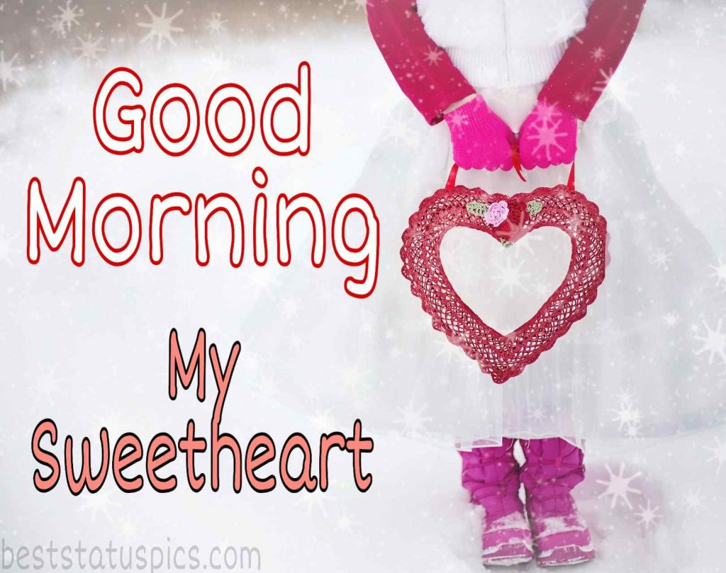 good morning my sweetheart photo with heart