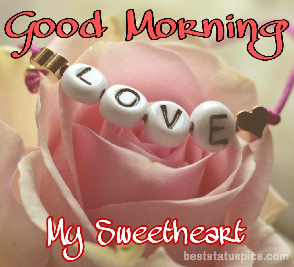 good morning my sweetheart wishes images