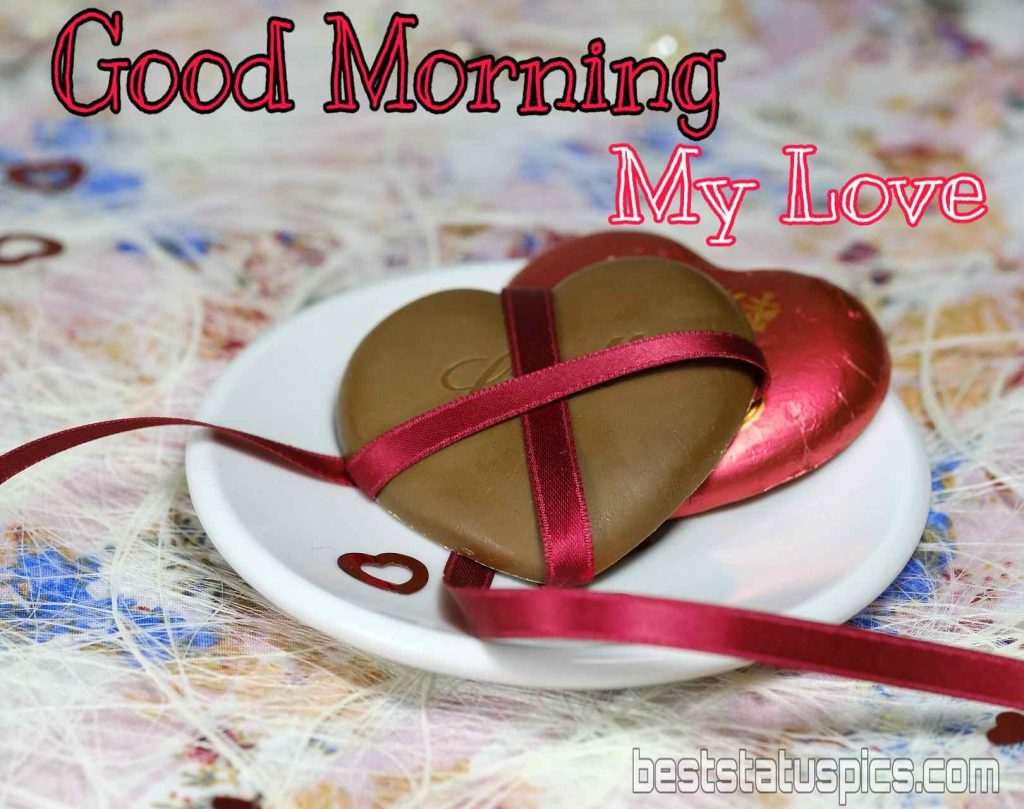 good morning sweetheart photos for love with heart chocolate candy