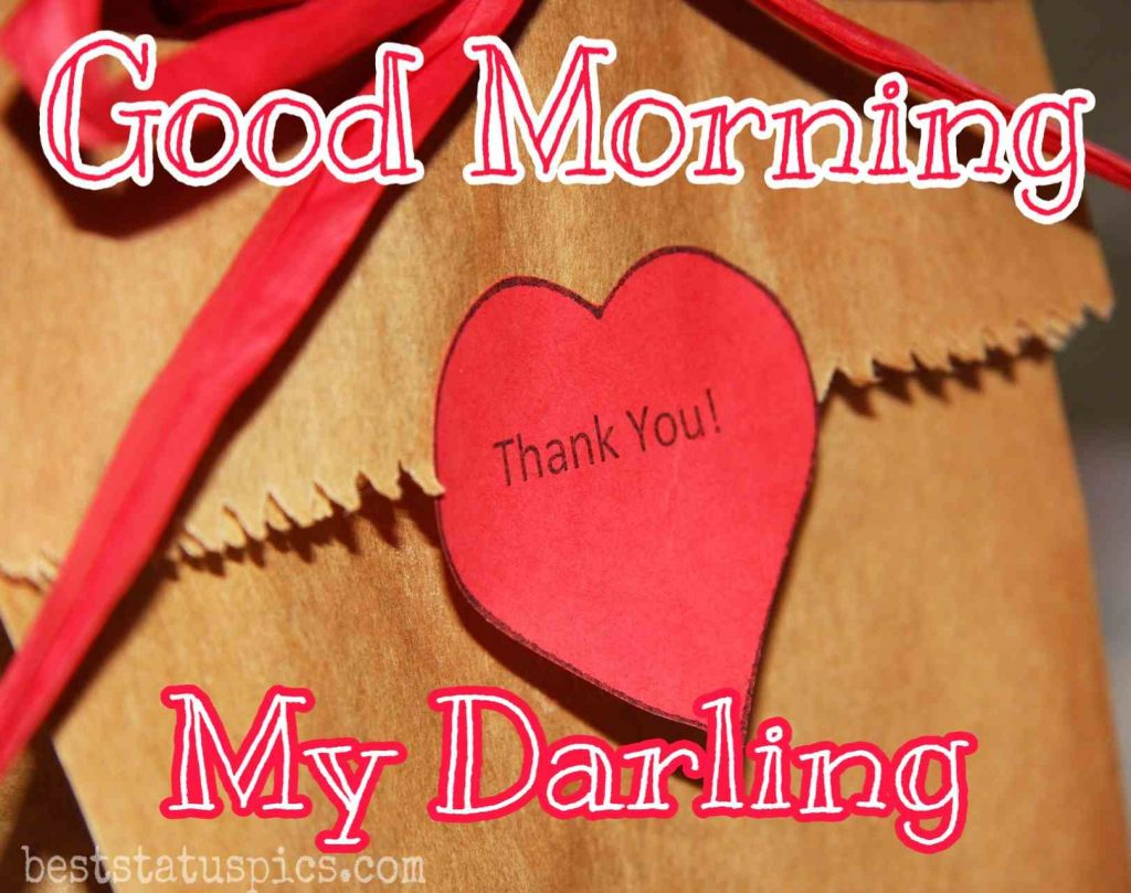 good morning my darling with love heart and thank you for sweetheart