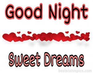 good night sweet dreams with heart pic
