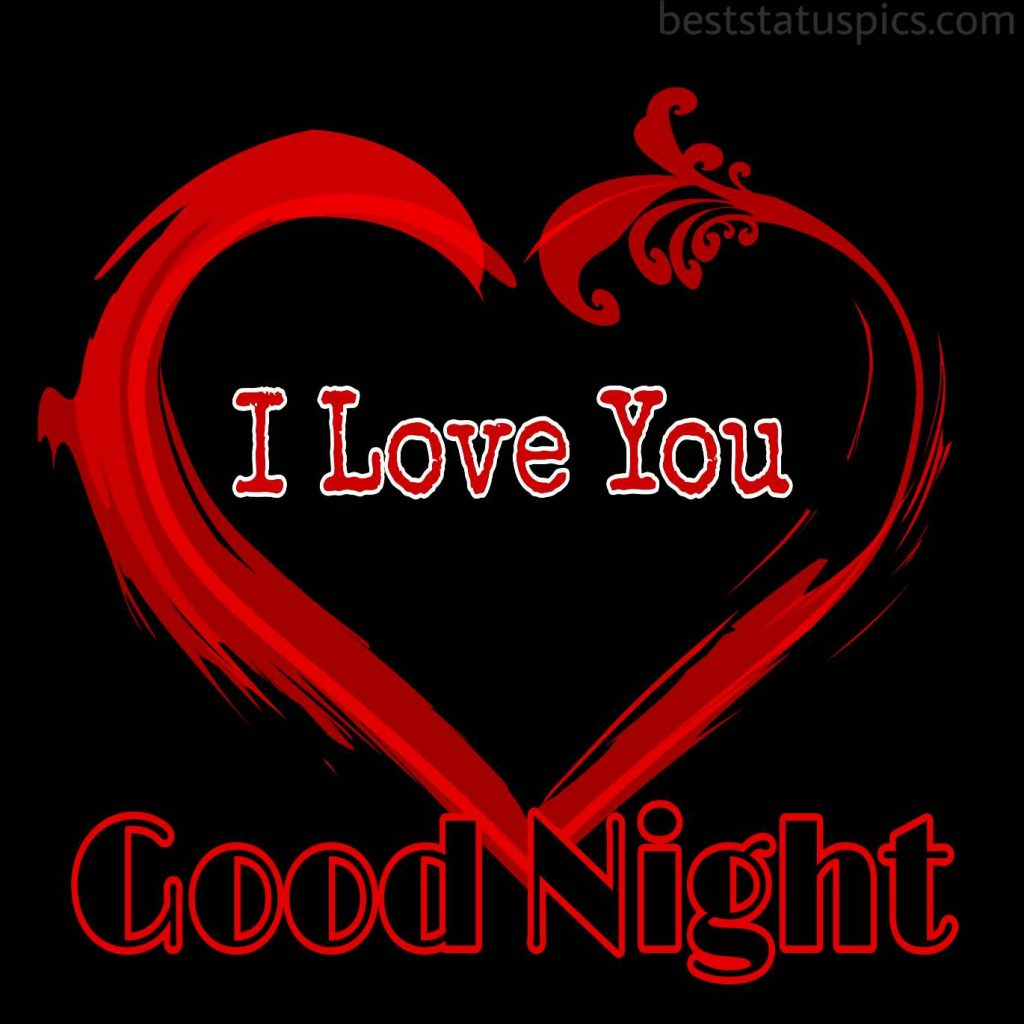 I love you heart with good night wish