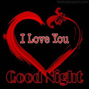 I love you heart with good night wish