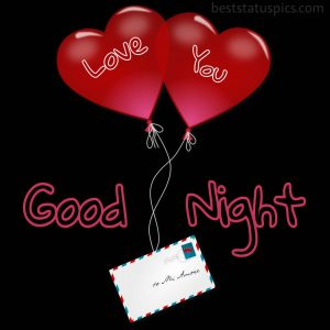 good night with heart balloon and love you