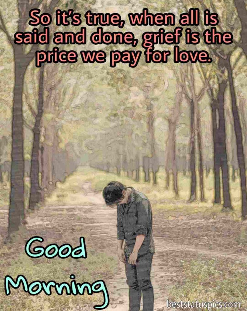 good morning sad quotes images in english with the alone boy in a forest