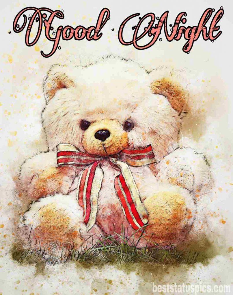 Cute good night teddy bear pic