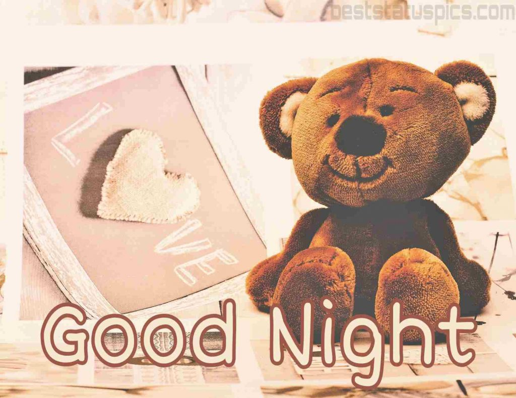 good night love teddy bear pic
