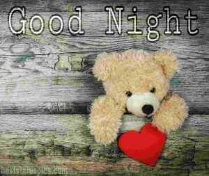 good night teddy with love pic
