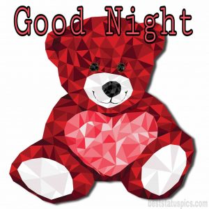 Love good night wishes with teddy