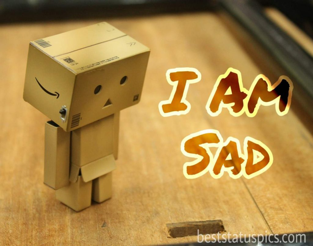 beautiful i am sad images hd status
